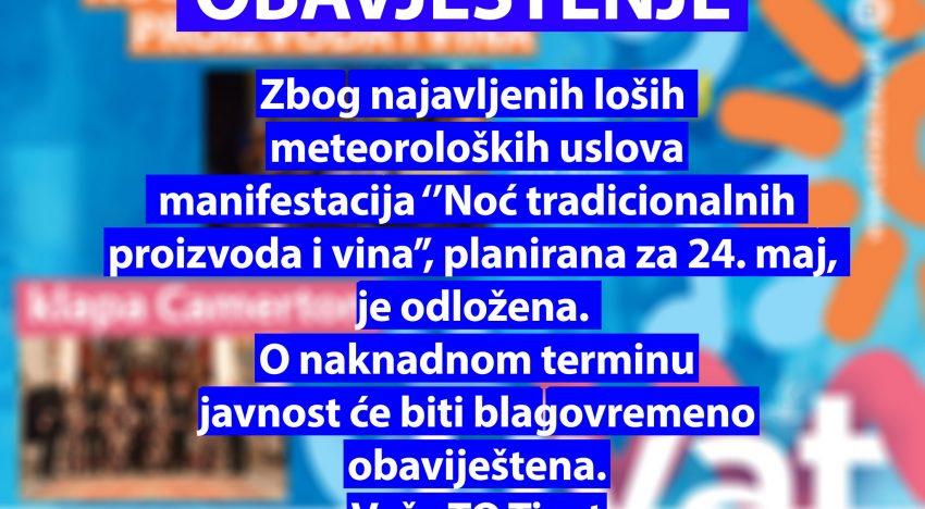 """Odložena manifestacija """"Noć  tradicionalnih proizvoda i vina"""""""