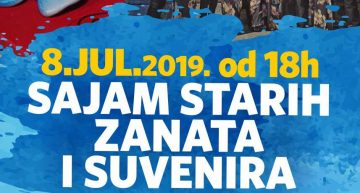 Sajam starih zanata i suvenira 08.07.2019